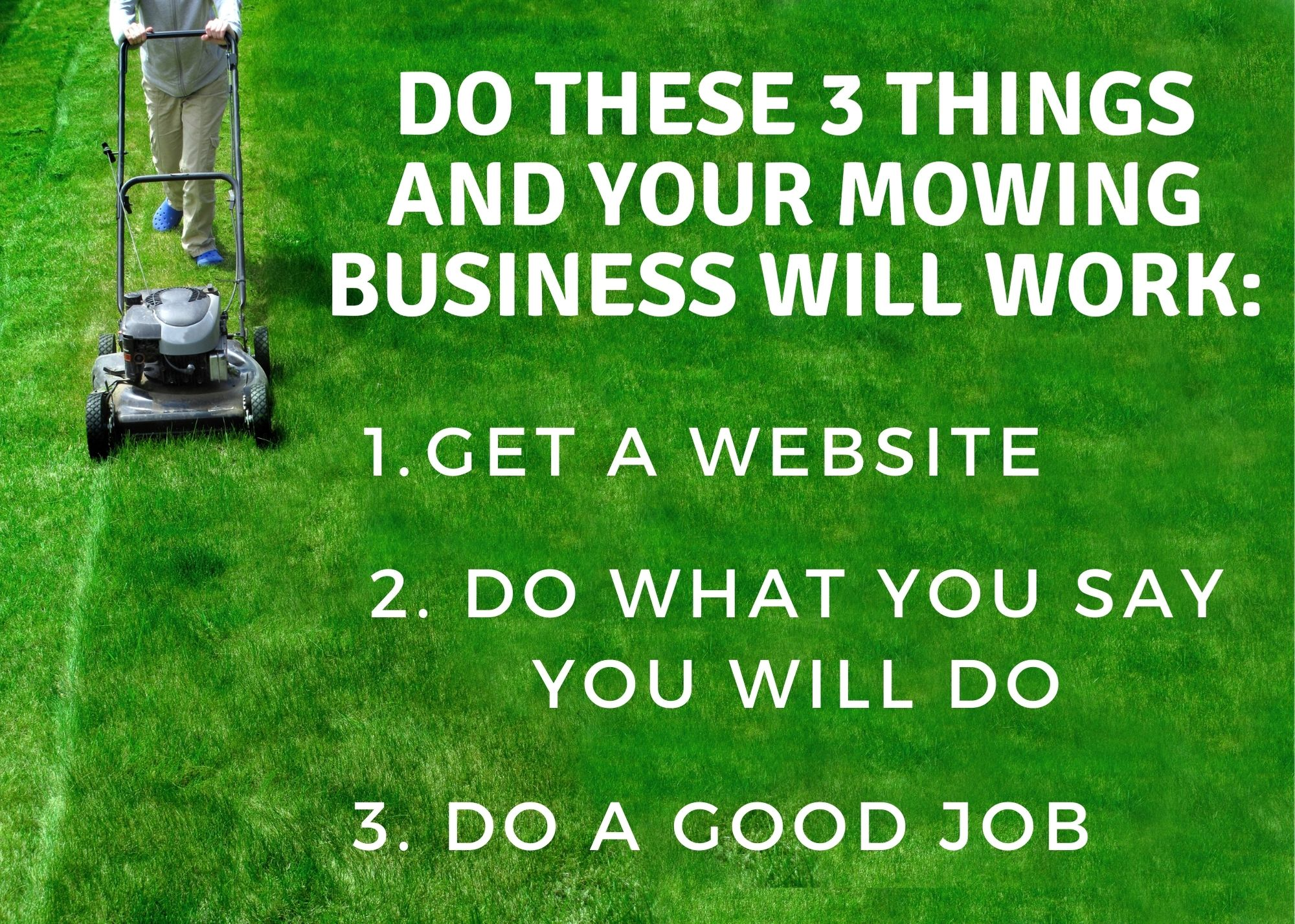 3 Ways to Making Your Solo Lawn Mowing Business a Success